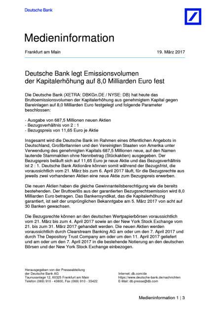 Deutsche Bank legt Emissionsvolumen der Kapitalerhöhung auf 8,0 Milliarden Euro fest, Seite 1/3, komplettes Dokument unter http://boerse-social.com/static/uploads/file_2166_deutsche_bank_legt_emissionsvolumen_der_kapitalerhohung_auf_80_milliarden_euro_fest.pdf (19.03.2017)