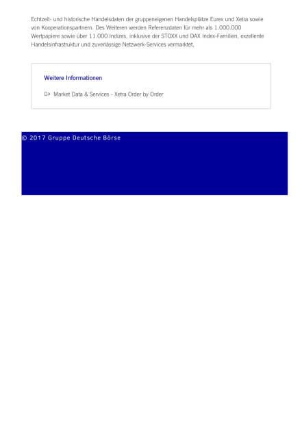 Neuer Marktdatenfeed gibt Einblick in das gesamte Xetra-Orderbuch, Seite 2/2, komplettes Dokument unter http://boerse-social.com/static/uploads/file_2176_neuer_marktdatenfeed_gibt_einblick_in_das_gesamte_xetra-orderbuch.pdf (23.03.2017)