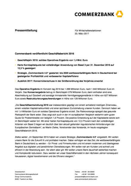 Commerzbank veröffentlicht Geschäftsbericht 2016, Seite 1/4, komplettes Dokument unter http://boerse-social.com/static/uploads/file_2177_commerzbank_veroffentlicht_geschaftsbericht_2016.pdf (23.03.2017)