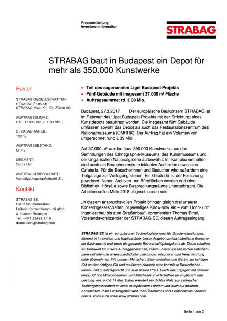 Strabag baut in Budapest ein Depot für mehr als 350.000 Kunstwerke, Seite 1/2, komplettes Dokument unter http://boerse-social.com/static/uploads/file_2181_strabag_baut_in_budapest_ein_depot_fur_mehr_als_350000_kunstwerke.pdf