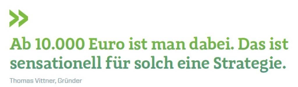 Ab 10.000 Euro ist man dabei. Das ist sensationell für solch eine Strategie. Thomas Vittner, moomoc, © photaq.com/Börse Social Magazine (11.04.2017)