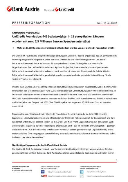UniCredit Foundation: 449 Sozialprojekte  in 15 europäischen Ländern wurden mit rund 2,5 Millionen Euro an Spenden unterstützt , Seite 1/2, komplettes Dokument unter http://boerse-social.com/static/uploads/file_2208_unicredit_foundation_449_sozialprojekte_in_15_europaischen_landern_wurden_mit_rund_25_millionen_euro_an_spenden_unterstutzt.pdf (12.04.2017)