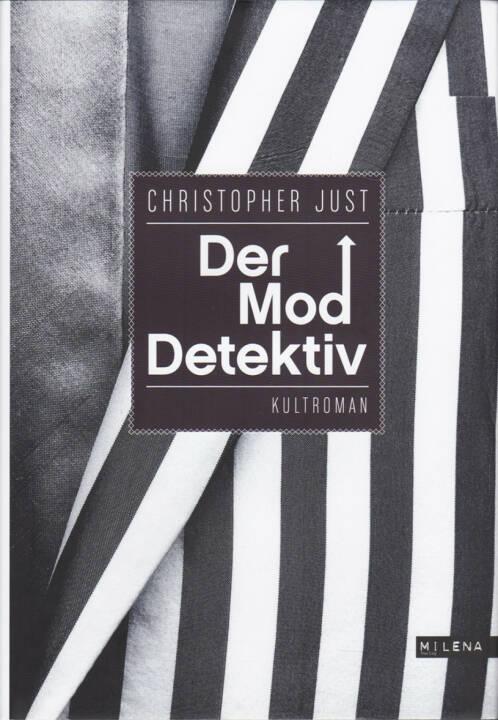 Christopher Just - Der Moddetektiv - http://boerse-social.com/financebooks/show/christopher_just_-_der_moddetektiv