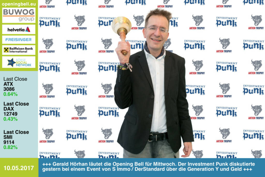 #openingbell am 10.5.: Gerald Hörhan läutet die Opening Bell für Mittwoch. Der Investment Punk, Investor und Autor diskutierte gestern bei einem Event von S Immo / DerStandard über die Generation Y und Geld. Dies zum bevorstehenden Auftakt von http://www.aktientrophy.at http://www.investmentpunk.at http://www.derstandard.at https://www.facebook.com/groups/GeldanlageNetwork/   (10.05.2017)