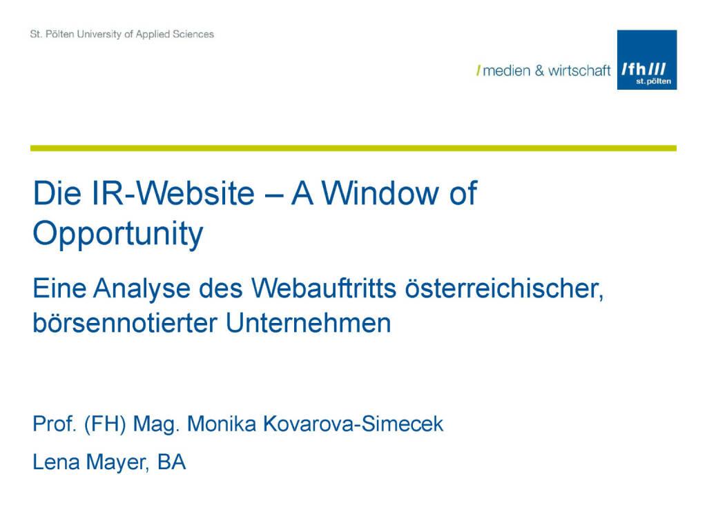 Die IR-Website – A Window of Opportunity, © Fachhochschule St. Pölten (11.05.2017)