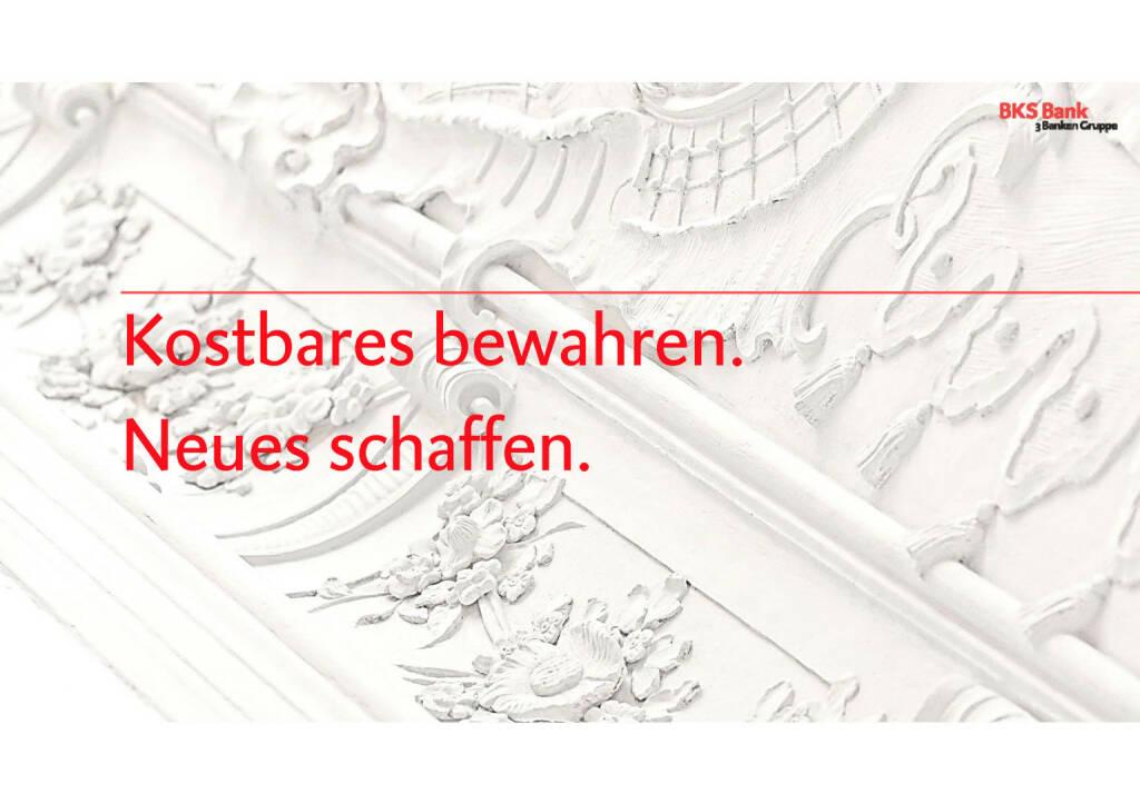 Präsentation BKS - Kostbares bewahren. Neues schaffen. (30.05.2017)
