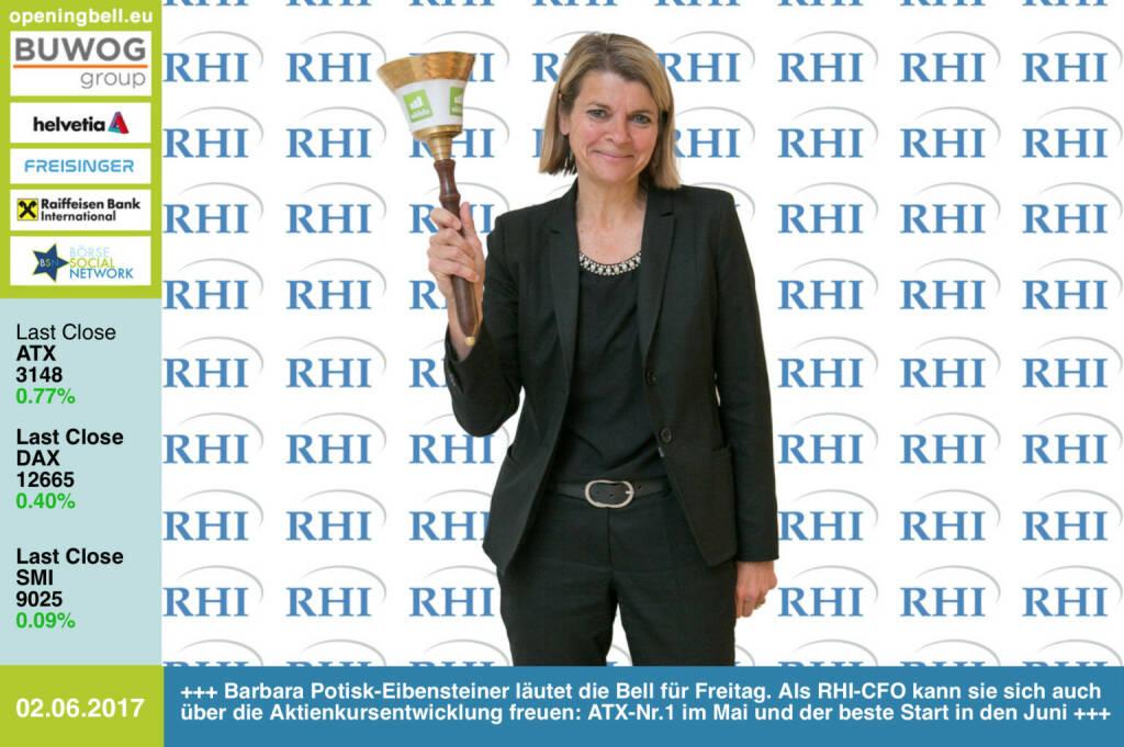 #openingbell am 2.6.: Barbara Potisk-Eibensteiner läutet die Bell für Freitag. Als RHI-CFO kann sie sich auch über die Aktienkursentwicklung freuen: ATX-Nr.1 im Mai und der beste Start in den Juni http://www.rhi-ag.com/ https://www.facebook.com/groups/GeldanlageNetwork/ (02.06.2017)