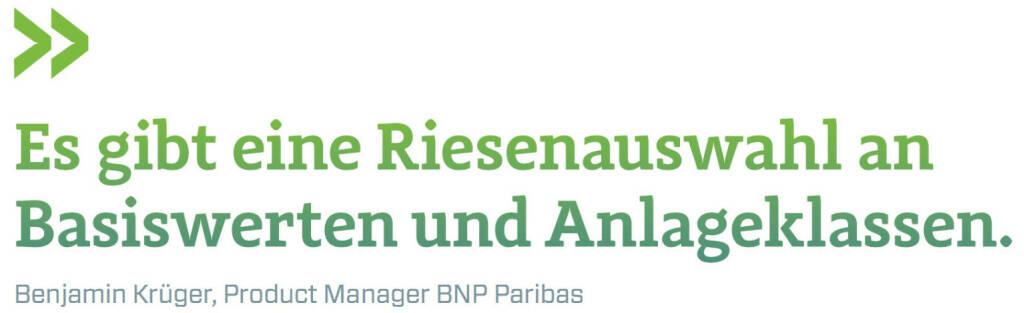 Es gibt eine Riesenauswahl an Basiswerten und Anlageklassen. (Benjamin Krüger, Produkct Manager BNP Paribas) (12.06.2017)