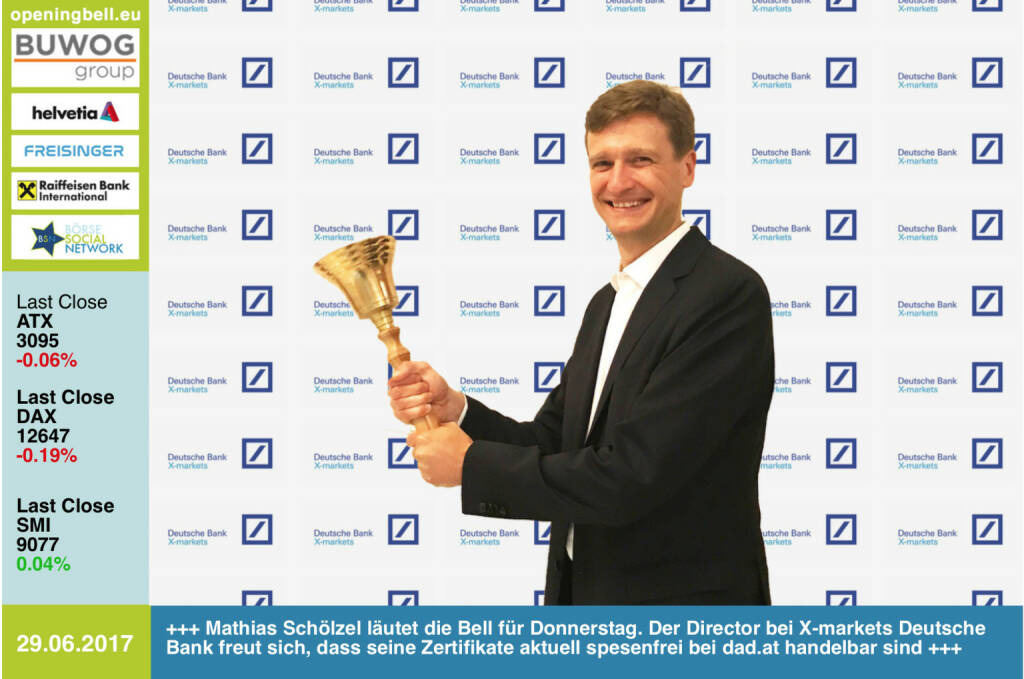 #openingbell am 29.6.: Mathias Schölzel läutet die Opening Bell für Donnerstag. Der Director bei X-markets Deutsche Bank freut sich, dass seine Zertifikate aktuell spesenfrei bei dad.at handelbar sind https://www.xmarkets.db.com/DE/Startseite http://www.dad.at https://www.facebook.com/groups/GeldanlageNetwork/ #goboersewien  (29.06.2017)