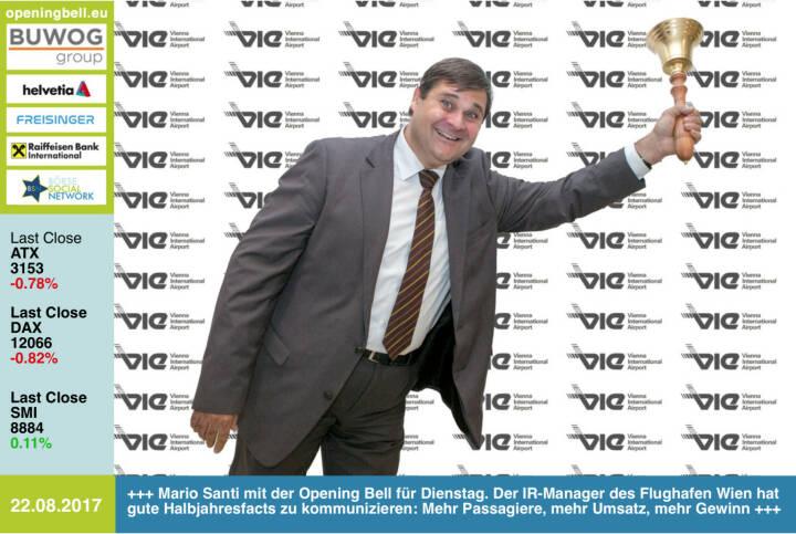 #openingbell am 22.8.: Mario Santi mit der Opening Bell für Dienstag. Der IR-Manager des Flughafen Wien hat gute Halbjahresfacts zu kommunizieren: Mehr Passagiere, mehr Umsatz, mehr Gewinn http://www.viennaairport.com/ https://www.facebook.com/groups/GeldanlageNetwork/ #goboersewien