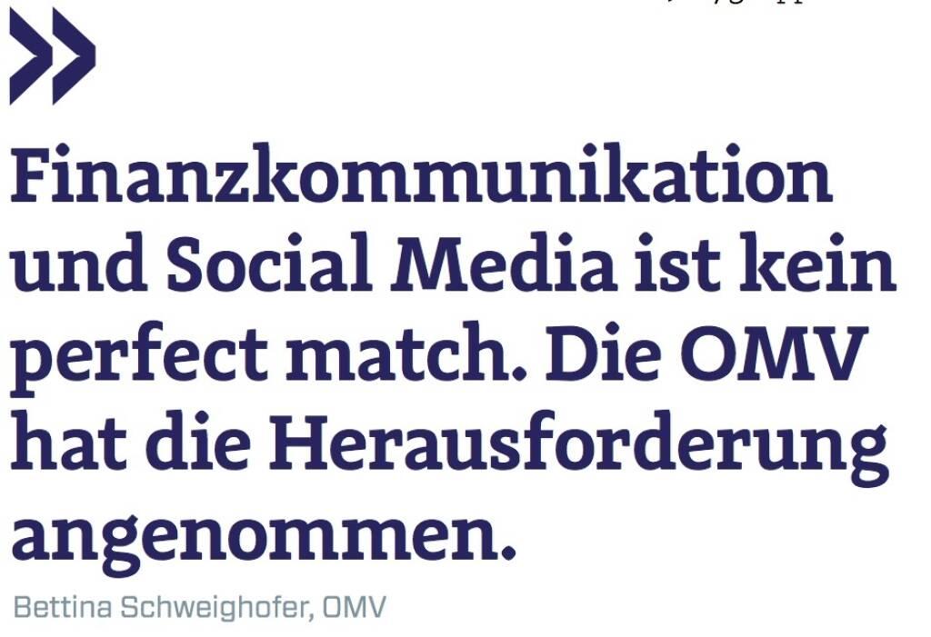 Finanzkommunikation und Social Media ist kein perfect match. Die OMV hat die Herausforderung angenommen. - Bettina Schweighofer, OMV (12.09.2017)