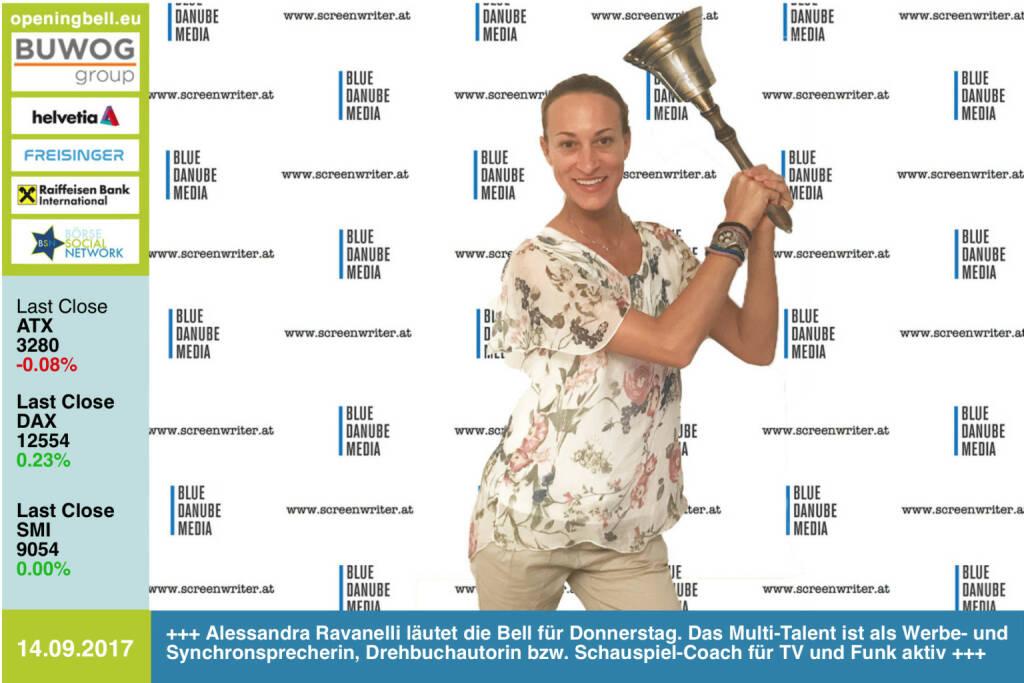 #openingbell am 14.9.: Alessandra Ravanelli läutet die Opening Bell für Donnerstag. Das Multi-Talent ist als Werbe- und Synchronsprecherin, Drehbuchautorin bzw. Schauspiel-Coach für TV und Funk aktiv http://www.screenwriter.at http://www.boersenradio.at #goboersewien https://www.facebook.com/groups/GeldanlageNetwork/  (14.09.2017)