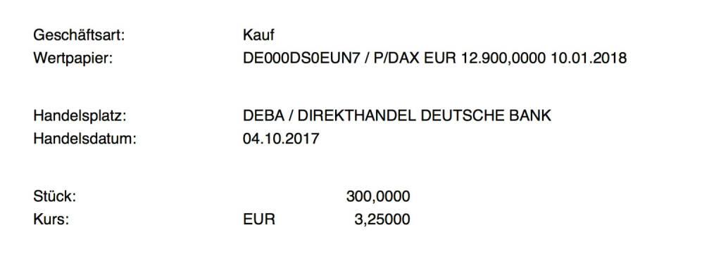 Kauf xMarkets DAX Put Strike 12.900 Jan 2018 für #100100hello #goboersewien (04.10.2017)