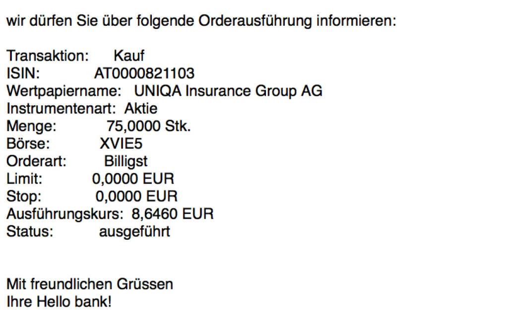 Kauf Uniqa für #100100hello (Teilausführungen 75 und 35 Stück) (10.11.2017)