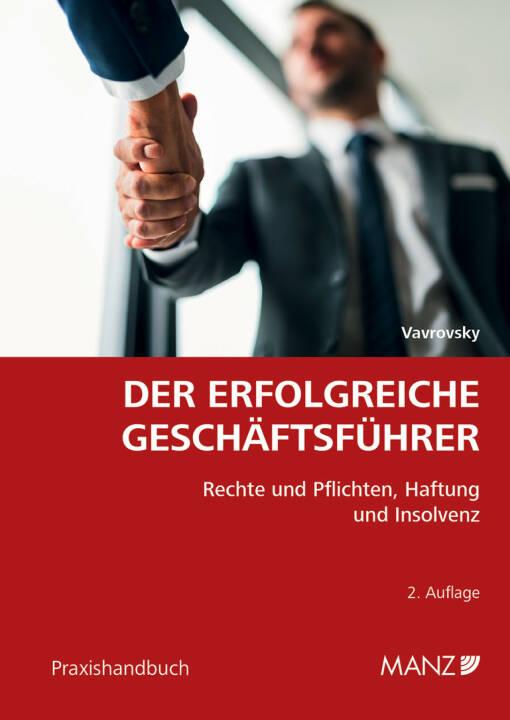 MANZ'sche Verlags- und Universitätsbuchhandlung GmbH: Neu bei MANZ: Handbuch Der erfolgreiche Geschäftsführer, Fotocredit: Manz