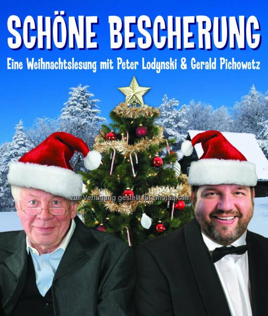Weihnachtslesung mit Peter Lodynski & Gerald Pichowetz - Gloria Theater Betriebs GesmbH: Schöne Bescherung (Fotocredit: Gloria Theater), © Aussender (28.11.2017)