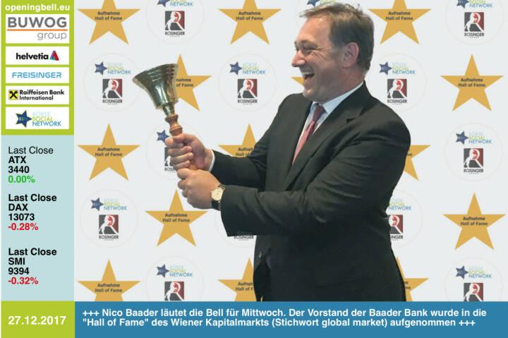 #openingbell am 27.12.: Nico Baader läutet die Opening Bell für Mittwoch. Der Vorstand der Baader Bank wurde in die Hall of Fame, Class of 2017 für den Wiener Kapitalmarkt (Stichwort global market) aufgenommen http://www.boerse-social.com/hall-of-fame https://www.facebook.com/groups/GeldanlageNetwork/ #goboersewien
