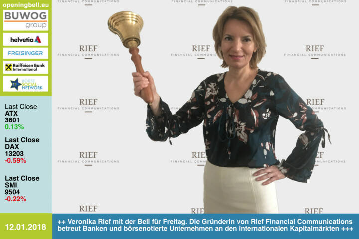 #openingbell am 12.1.: Veronika Rief läutet die Opening Bell für Freitag. Die Gründerin von Rief Financial Communications betreut Banken und börsenotierte Unternehmen an den internationalen Kapitalmärkten http://www.riefcom.at https://www.facebook.com/groups/GeldanlageNetwork/ #goboersewien