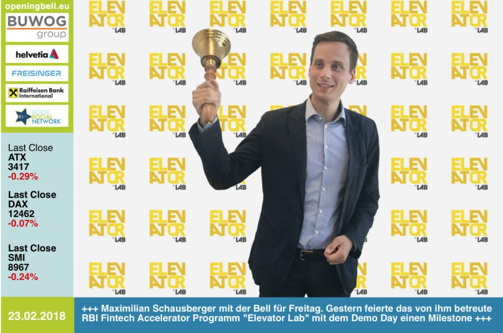#openingbell am 23.2.: Maximilian Schausberger läutet die Opening Bell für Freitag. Gestern feierte das von ihm betreute RBI Fintech Accelerator Programm Elevator Lab mit dem Demo Day einen Meilenestein, siehe Diashow http://www.photaq.com/page/index/3420 http://www.elevator-lab.com https://www.facebook.com/groups/GeldanlageNetwork/ #goboersewien  (23.02.2018)