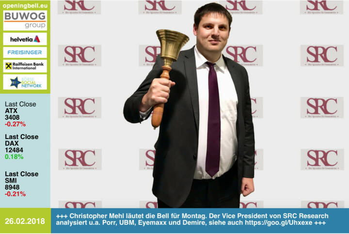#openingbell am 26.2.: Christopher Mehl läutet die Opening Bell für Montag. Der Vice President von SRC Research analysiert u.a. Porr, UBM, Eyemaxx und Demire, siehe auch https://goo.gl/Uhxexe http://www.src-research.de https://www.facebook.com/groups/GeldanlageNetwork/ #goboersewien