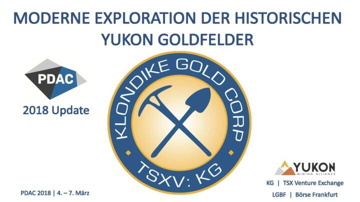 Präsentation Klondike - Moderne Exploration der historischen Yukon Goldfelder