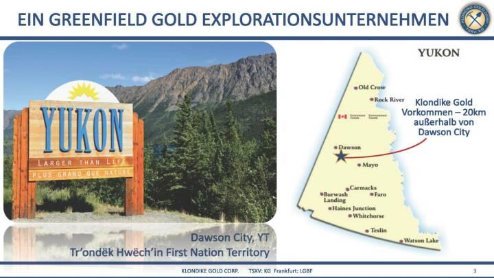 Präsentation Klondike - ein Greenfield Gold Explorationsunternhemen