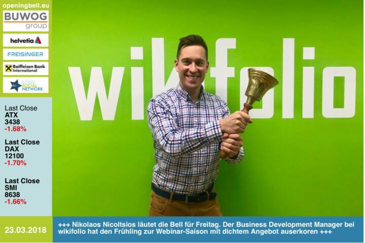 23.3.: Nikolaos Nicoltsios läutet die Opening Bell für Freitag. Der Business Development Manager bei wikifolio  hat den Frühling zur Webinar-Saison mit dichtem Angebot auserkoren http://www.wikifolio.com https://www.facebook.com/groups/GeldanlageNetwork/ #goboersewien