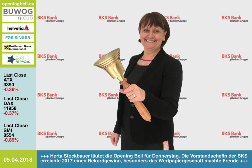 5.4.: Herta Stockbauer läutet die Opening Bell für Donnerstag. Die Vorstandschefin der BKS erreichte 2017 einen Rekordgewinn, besonders das Wertpapiergeschäft machte ihr Freude http://www.bks.at https://www.facebook.com/groups/GeldanlageNetwork/ #goboersewien (05.04.2018)