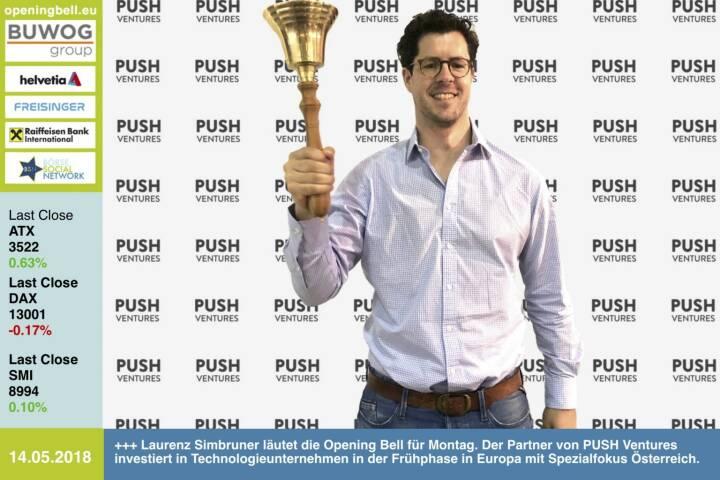 14.5.: Laurenz Simbruner läutet die Opening Bell für Montag. Der Partner von PUSH Ventures investiert in Technologieunternehmen in der Frühphase in Europa mit Spezialfokus Österreich. http://push.ventures https://www.facebook.com/groups/GeldanlageNetwork/ #goboersewien