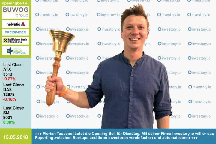 15.5.: Florian Tausend läutet die Opening Bell für Dienstag. Mit seiner Firma Investory.io will er das Reporting zwischen Startups und ihren Investoren vereinfachen und automatisieren https://investory.io https://www.facebook.com/groups/GeldanlageNetwork/ #goboersewien