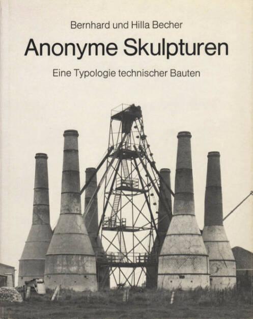 Bernd & Hilla Becher - Anonyme Skulpturen: eine Typologie technischer Bauten, Preis: 1000-1500 Euro - http://josefchladek.com/book/bernd_hilla_becher_-_anonyme_skulpturen_eine_typologie_technischer_bauten (07.07.2013)