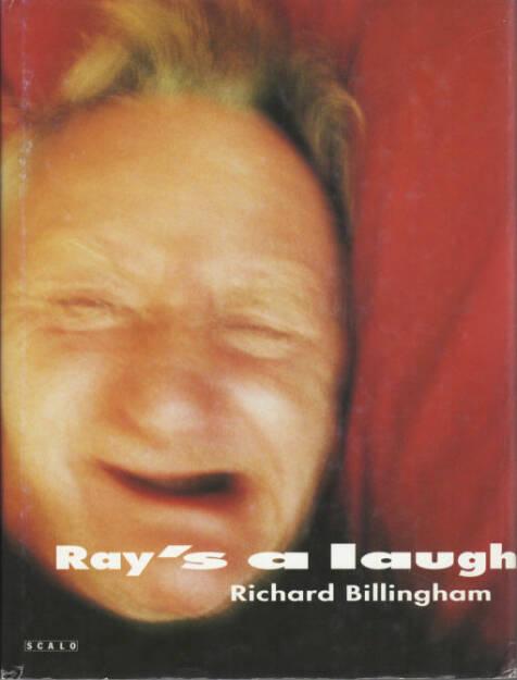 Richard Billingham - Ray's a laugh, Preis: 150-250 Euro, http://josefchladek.com/book/richard_billingham_-_rays_a_laugh (02.08.2013)