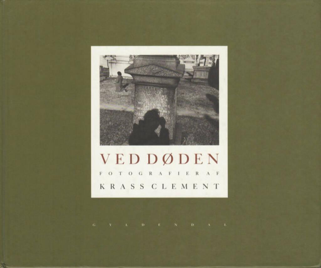 Krass Clement - Ved døden, Preis: 500-700 Euro, http://josefchladek.com/book/krass_clement_-_ved_doden (04.08.2013)