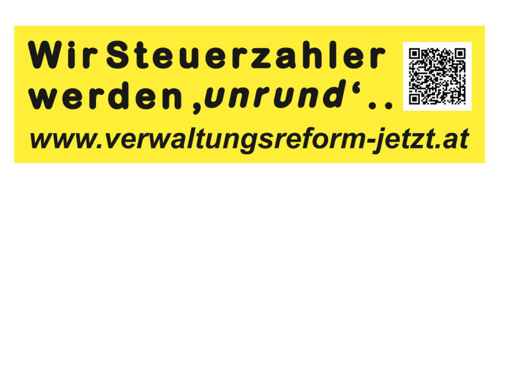 Wir Steuerzahler werden unrund - Aussendung von www.verwaltungsreform-jetzt.at (16.08.2013)