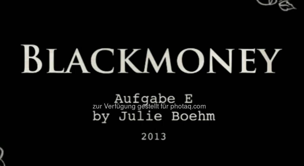 Blackmoney - ein Still aus https://vimeo.com/68766520 von Julie Böhm (17.08.2013)